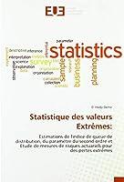 Statistique des valeurs Extrêmes:: Estimations de l'indice de queue de distribution, du paramètre du second ordre et Etude de mesures de risques actuariels pour des pertes extrêmes