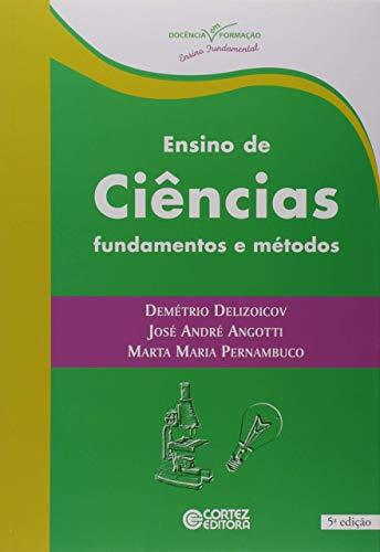 Ensino de Ciências - Fundamentos e Métodos
