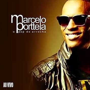 Marcelo Porttela: O Pop do Arrocha (Ao Vivo)
