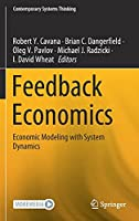 Feedback Economics: Economic Modeling with System Dynamics (Contemporary Systems Thinking)