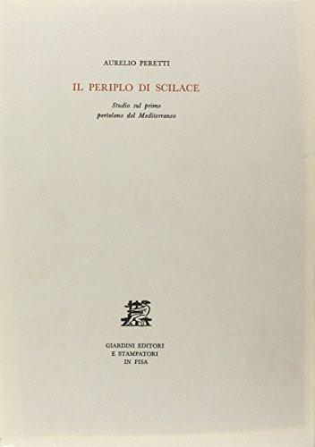 Il periplo di Scilace. Studio sul primo portolano del Mediterraneo