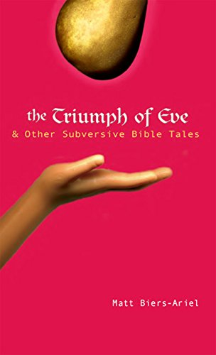 The Triumph of Eve: & Other Subversive Bible Tales (English Edition)