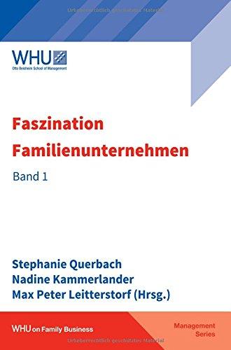 Faszination Familienunternehmen: Band 1