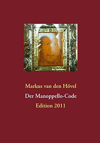 Der Manoppello-Code: Edition 2011