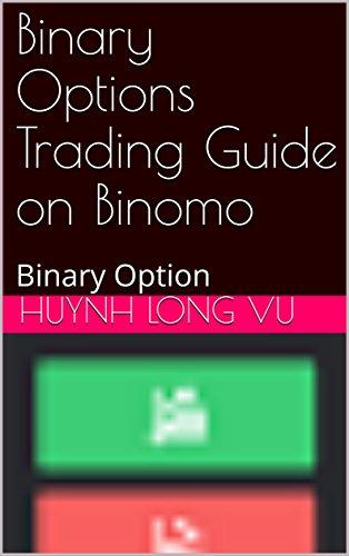Binary Options Trading Guide on Binomo: Binary Option (2001 Book 1984) (English Edition)