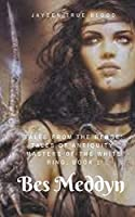 Tales From The Renge: Masters Of The White Ring, Book 1: Bes Meddyn