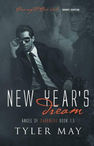 New Years Dream (Angel of Darkness) (Volume 2)