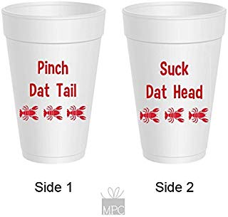 Crawfish Styrofoam Cups - Suck Dat Head, Pinch Dat Tail