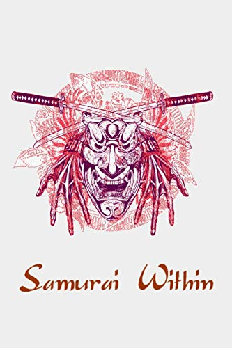 Samurai Within: Samurai Warrior Bushido Mask Japanese Oni Sketchbook/Sticker Book for Boys or Girls ~ Happy Birthday Journal Gift | 100 Notebook Lined Pages