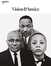 Vision & Justice: Aperture 223 (Aperture Magazine)