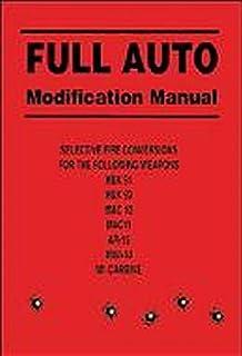 Full Auto Modification Manual