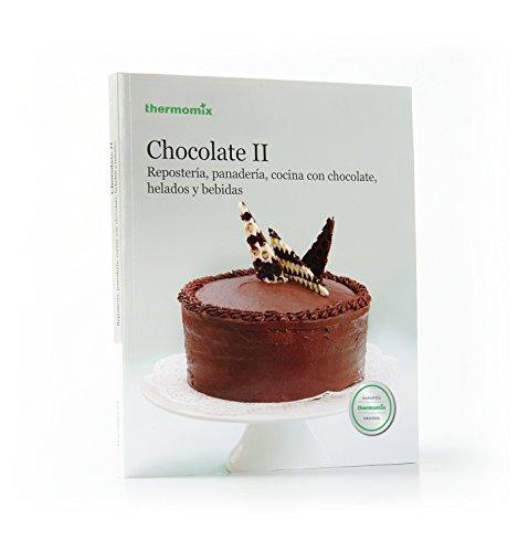 Chocolate II. Repostería, panadería, cocina con chocolate,