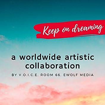 Keep on Dreaming (feat. Cobario, Prim, Jasmin Rose, Sara De Blue) [A Worldwide Artistic Collaboration]