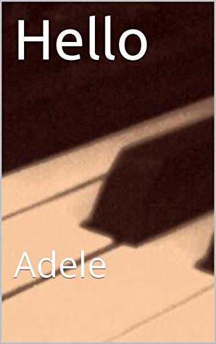 Hello: Adele (English Edition)