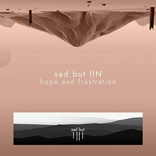 sad but llN