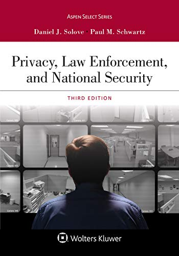 Privacy, Law Enforcement, and National Security (Aspen Casebook Series) (English Edition)
