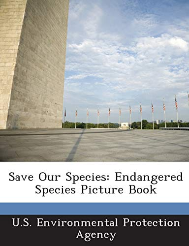Save Our Species: Endangered Species Picture Book