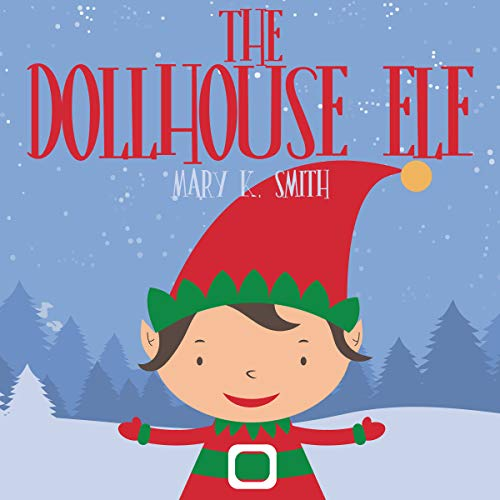 The Dollhouse Elf audiobook cover art