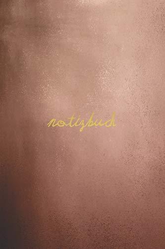 Notizbuch Rosegold (DIN A5): Schönes Notizbuch DIN A5 liniert | 100 leere Seiten | Weißes Papier | Rosegold