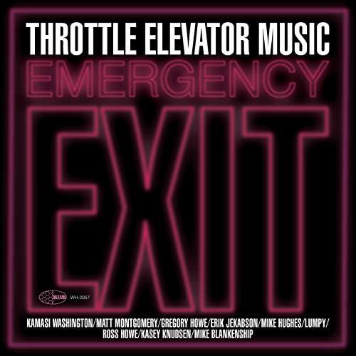 Throttle Elevator Music feat. Kamasi Washington