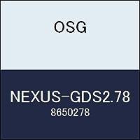 OSG ネクサスドリル NEXUS-GDS2.78 商品番号 8650278