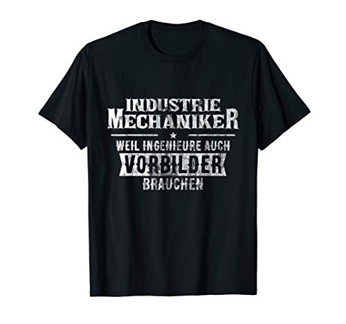 Industriemechaniker Shirt | Schlosser Instandhaltung