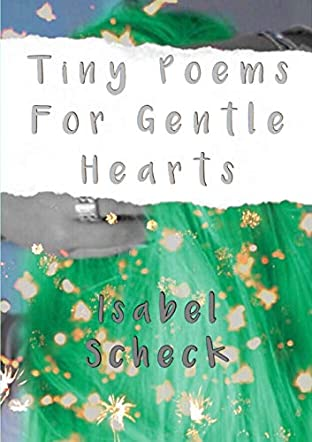 Tiny Poems For Gentle Hearts