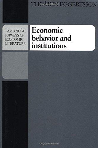 Economic Behavior and Institutions (Cambridge Surveys of Economic Literature)
