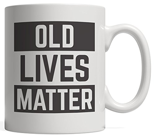Old Live Matter Coffee Mug For Retiree
