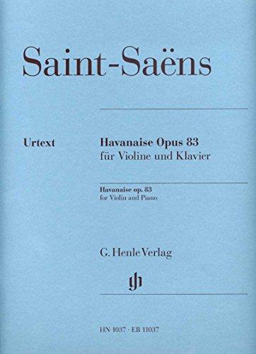 HAVANAISE OP 83 - gearrangeerd voor viool - piano [Noten / Sheetmusic] Componis: SAINT SAENS CAMILLE