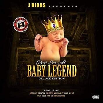 Baby Legend (J Diggs Presents Chef Boi Ad)