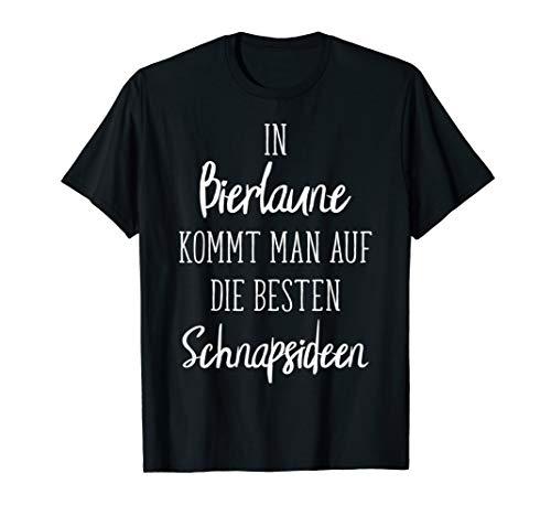 Bierlaune Besten Schnapsideen Geschenk   Bier Malle Gruppe T-Shirt