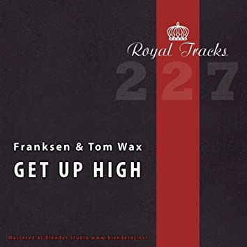 Get Up High EP