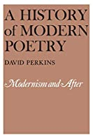 Modernism and After (Volume II) (A History of Modern Poetry)