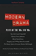 Modern Drama: Plays of the '80s and '90s: Top Girls; Hysteria; Blasted; Shopping & F***ing; The Beauty Queen... (Play Anthologies) [Paperback] [2001] (Author) Caryl Churchill, Mark Ravenhill, Martin McDonagh, Sarah Kane, Terry Johnson