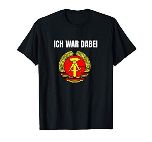 Ich War Dabei DDR Ossi Fahne Ostalgie Mark Wimpel Idee Tee T-Shirt