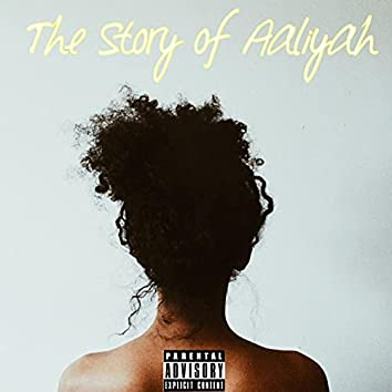 The Story Of Aaliyah