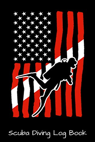 Scuba Diving Log Book: Diver Down Dive Scuba Diving American Flag Vintage Scuba Diving - Retro Funny Scuba Diver Gift - Track & Record over 100 Dives ... Lover Underwater World Scuba Diving Logbook