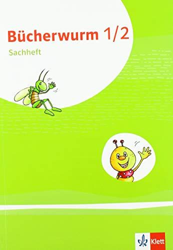 Bücherwurm Sachunterricht 1/2. Ausgabe für Berlin, Brandenburg, Mecklenburg-Vorpommern, Sachsen, Sachsen-Anhalt, Thüringen: Arbeitsheft Klasse 1-2 (Bücherwurm. Ausgabe ab 2019)