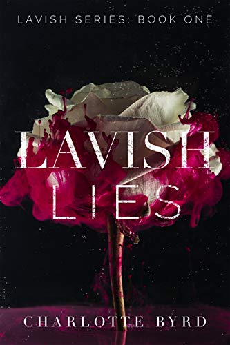 Lavish Lies by [Charlotte Byrd]