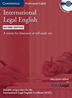 International Legal English Student's Book with Audio CDs : A Course for Classroom or Self-study Use. 2nd. (Cambridge Professional English)