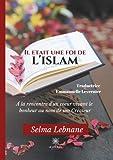 Il était une foi de l'islam