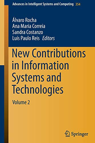 New Contributions in Information Systems and Technologies: Volume 2 (Advances in Intelligent Systems and Computing, Band 354)