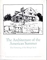 Architecture of The American Summer
