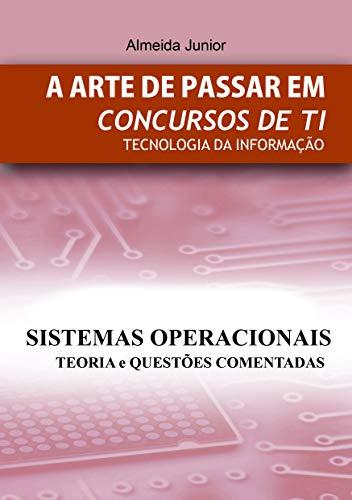 Sistemas Operacionais: A Arte de Passar em Concursos Públicos