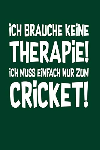 Therapie? Lieber Cricket: Notizbuch / Notizheft für Kricket Cricket Set Kricket Set A5 (6x9in) liniert mit Linien