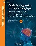 Guide de diagnostic neuropsychologique :...