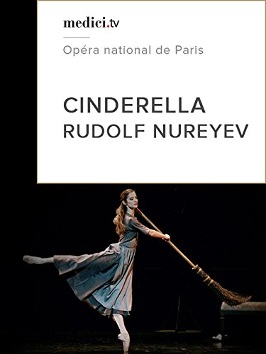 Cinderella - Rudolf Nureyev, Opéra national de Paris