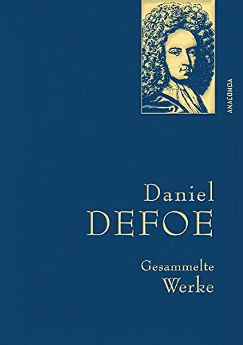 Defoe,D.,Gesammelte Werke (Anaconda Gesammelte Werke, Band 34)