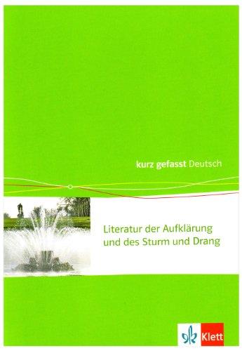 Literatur der Aufklärung und des Sturm und Drang: Klasse 11-13 (kurz gefasst)